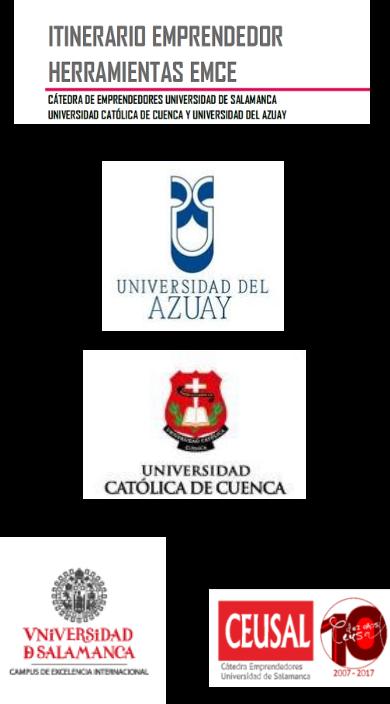 Itinerario Emprendedor. Herramienta EMCE. Cuenca Ecuador 12 al 18 noviembre