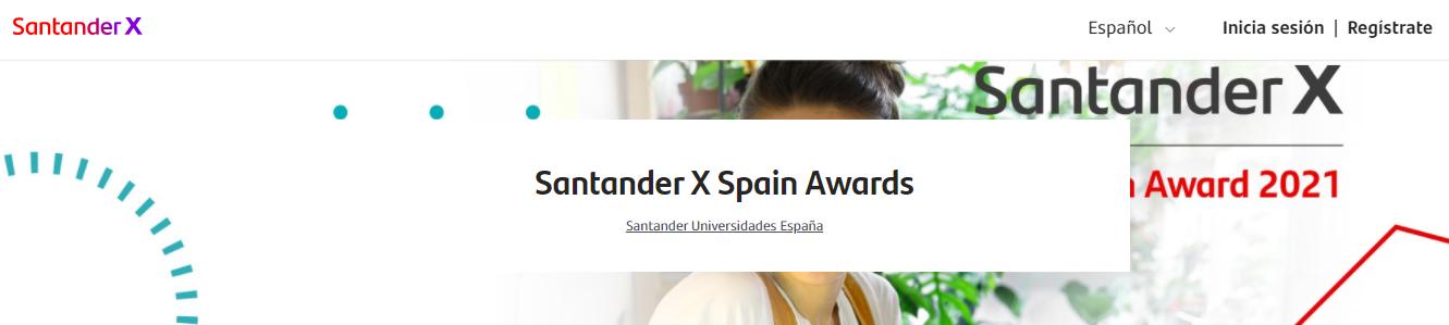 Creatividades del Santander X Spain Award 2021